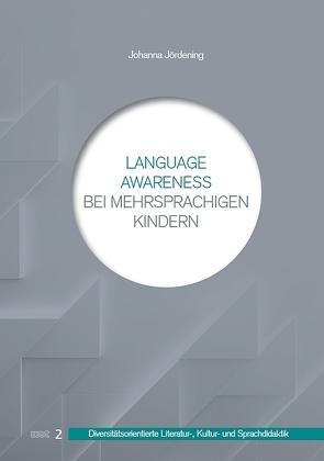 Language Awareness bei mehrsprachigen Kindern von Jördening,  Johanna