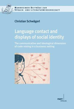Language contact and displays of social identity von Schwägerl,  Christian