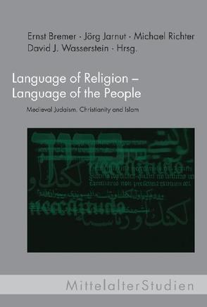 Language of Religion – Language of the People von Bremer,  Ernst, Jarnut,  Jörg, Richter,  Michael, Röhl,  Susanne, Wasserstein,  David J.