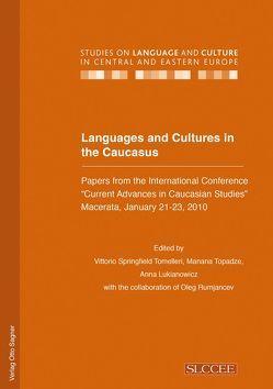 Languages and Cultures in the Caucasus von Lukianowicz,  Anna, Tomelleri,  Vittorio S, Topadze,  Manana