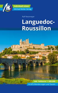 Languedoc-Roussillon Reiseführer Michael Müller Verlag von Nestmeyer,  Ralf