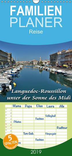 Languedoc-Roussillon – unter der Sonne des Midi – Familienplaner hoch (Wandkalender 2019 , 21 cm x 45 cm, hoch) von Bartruff,  Thomas