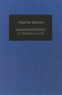Langzeilentradition in Walthers Lyrik von Mommsen,  Katharina