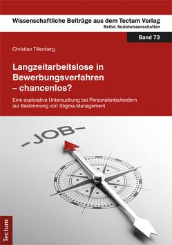 Langzeitarbeitslose in Bewerbungsverfahren – chancenlos? von Tillenberg,  Christian