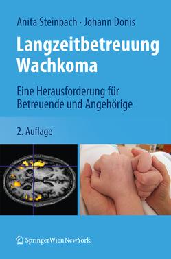 Langzeitbetreuung Wachkoma von Donis,  Johann, Steinbach,  Anita