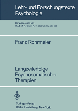 Langzeiterfolge Psychosomatischer Therapien von Rohrmeier,  Franz