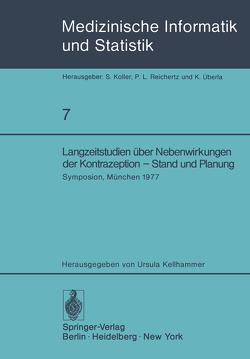 Langzeitstudien über Nebenwirkungen der Kontrazeption — Stand und Planung von Kellhammer,  U.