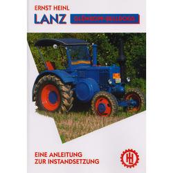 Lanz Glühkopf-Bulldogs von Heinl,  Ernst