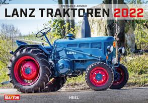 Lanz Traktoren 2022 von Arnold,  Stephan R.