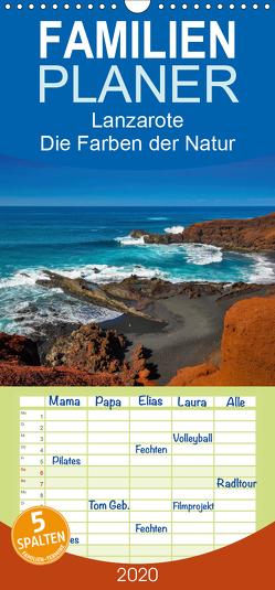 Lanzarote – Die Farben der Natur – Familienplaner hoch (Wandkalender 2020 , 21 cm x 45 cm, hoch) von Bester,  Dirk