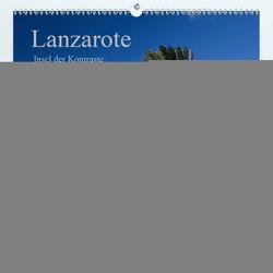 Lanzarote (Premium, hochwertiger DIN A2 Wandkalender 2020, Kunstdruck in Hochglanz) von Ergler,  Anja