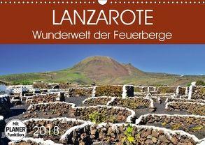 Lanzarote. Wunderwelt der Feuerberge (Wandkalender 2018 DIN A3 quer) von Heußlein,  Jutta