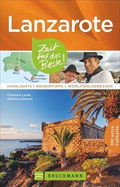 Lanzarote – Zeit für das Beste von Lendt,  Christine, Lubenow,  Sabine