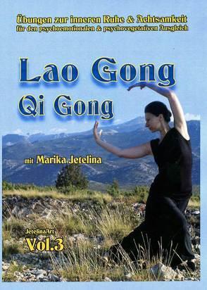 Lao Gong – Qi Gong von Jetelina,  Marika