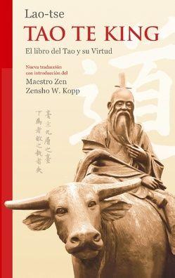 Lao-tse Tao Te King von Kopp,  Zensho W.