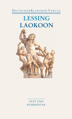 Laokoon / Briefe, antiquarischen Inhalts von Barner,  Wilfried, Lessing,  Gotthold Ephraim