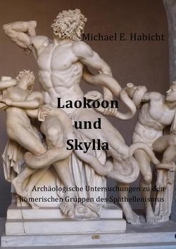 Laokoon und Skylla von Habicht,  Michael E.
