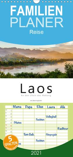 Laos – An den Ufern des Mekong – Familienplaner hoch (Wandkalender 2021 , 21 cm x 45 cm, hoch) von Benninghofen,  Jens