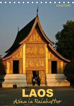 Laos – Asien in Reinkultur (Tischkalender 2018 DIN A5 hoch) von boeTtchEr,  U