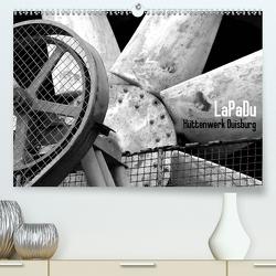 LaPaDu-Hüttenwerk Duisburg (Premium, hochwertiger DIN A2 Wandkalender 2021, Kunstdruck in Hochglanz) von Verfürth,  Simone