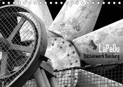 LaPaDu-Hüttenwerk Duisburg (Tischkalender 2019 DIN A5 quer) von Verfürth,  Simone