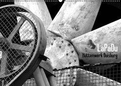 LaPaDu-Hüttenwerk Duisburg (Wandkalender 2019 DIN A2 quer) von Verfürth,  Simone