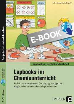 Lapbooks im Chemieunterricht – 5.-9. Klasse von Bettner,  Julien, Bingsohn,  Kevin