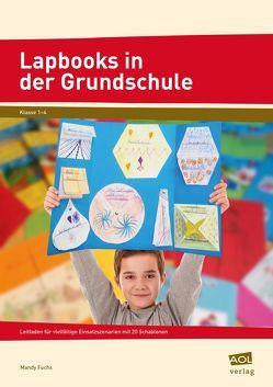 Lapbooks in der Grundschule von Fuchs,  Mandy