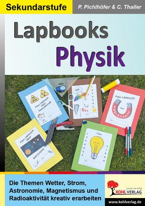 Lapbooks Physik von Pichlhöfer,  Petra, Thaller,  Carolin