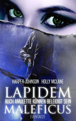 Lapidem Maleficus von Johnson,  Harper, McLane,  Holly, Snow,  Allyson