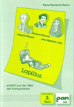 Lapillus erzählt aus der Welt der Komponisten von Bombach-Reiter,  Beate