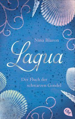 Laqua – Der Fluch der schwarzen Gondel von Blazon,  Nina, Sperber,  Annabelle von
