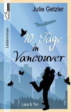 Lara & Tim – 10 Tage in Vancouver 1c von Getzler,  Jutie