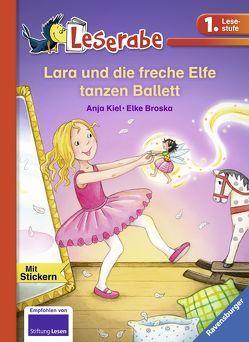 Lara und die freche Elfe tanzen Ballett von Broska,  Elke, Kiel,  Anja