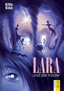 Lara und die Insider von Kino,  Kitty, Weinknecht,  Martin