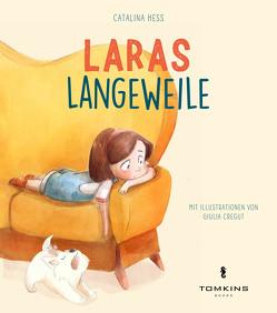 Laras Langeweile von Cregut,  Giulia, Hess,  Catalina