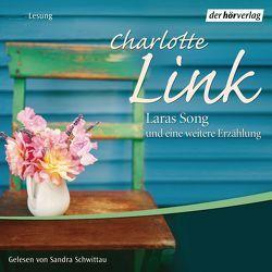 Laras Song und eine weitere Erzählung von Link,  Charlotte, Schwittau,  Sandra