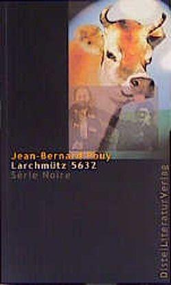 Larchmütz 5632 von Linster,  Stefan, Neeb,  Barbara, Pouy,  Jean B