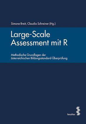 Large-Scale Assessment mit R von Breit,  Simone, Schreiner,  Claudia