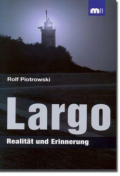 Largo von Piotrowski,  Rolf