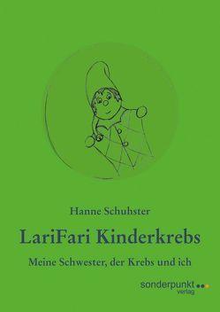 LariFari Kinderkrebs von Schuhster,  Hanne