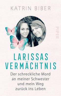Larissas Vermächtnis von Biber,  Katrin