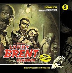Larry Brent Classics 03 von Shocker,  Dan, Winter,  Markus