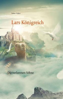 Lars Königreich von Walter,  Tobias