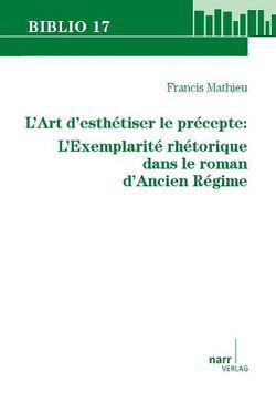 L`Art d`esthétiser le précepte von Mathieu,  Francis