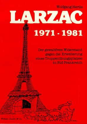 Larzac 1971-1981 von Hertle,  Wolfgang