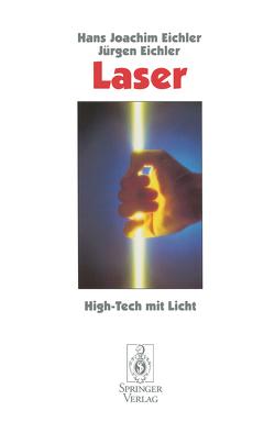 Laser von Eichler,  Hans J., Eichler,  Jürgen