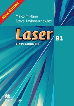 Laser B1 (3rd edition) von Mann,  Malcolm, Taylore-Knowles,  Steve
