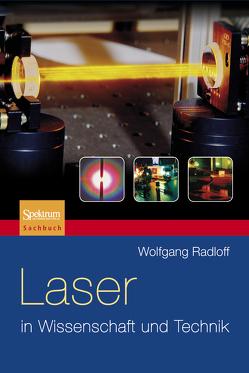 Laser in Wissenschaft und Technik von Radloff,  Wolfgang