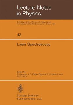 Laser Spectroscopy von Hänsch,  T.W., Haroche,  S., Harris,  S.E., Pebay-Peyroula,  J.C.